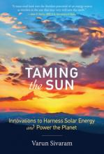 Varun Sivaram: Taming the Sun