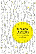 Jay David Bolter: The Digital Plenitude