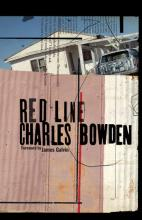 Charles Bowden: Red Line