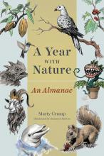Marty Crump: A Year with Nature