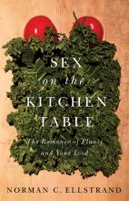 Norman C. Ellstrand: Sex on the Kitchen Table