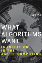 Ed Finn: What Algorithms Want