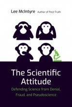 Lee McIntyre: The Scientific Attitude