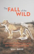 Ben A. Minteer: The Fall of the Wild