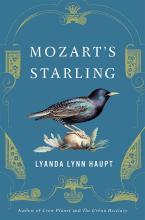 Lyanda Lynn Haupt: Mozart's Starling