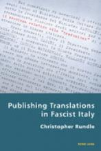 Christopher Rundle: Publishing Translations in Fascist Italy