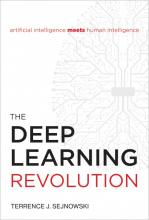 Terrence J. Sejnowski, The Deep Learning Revolution