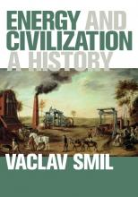Vaclav Smil: Energy and Civilization