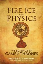 Rebecca C. Thompson:Fire, Ice, and Physics