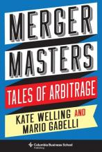 Kate Welling and Mario Gabelli: Merger Masters