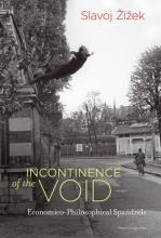 Slavoj Žižek: Incontinence of the Void