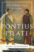Aldo Schiavone: Pontius Pilate