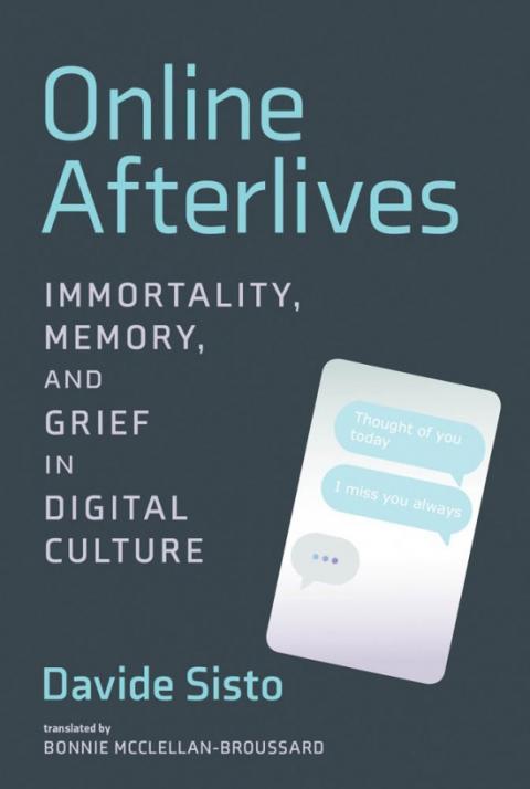 Davide Sisto: Online Afterlives