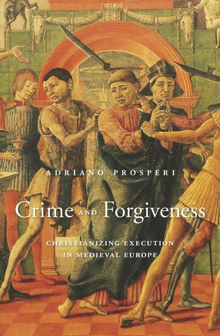 Adriano Prosperi: Crime and Forgiveness