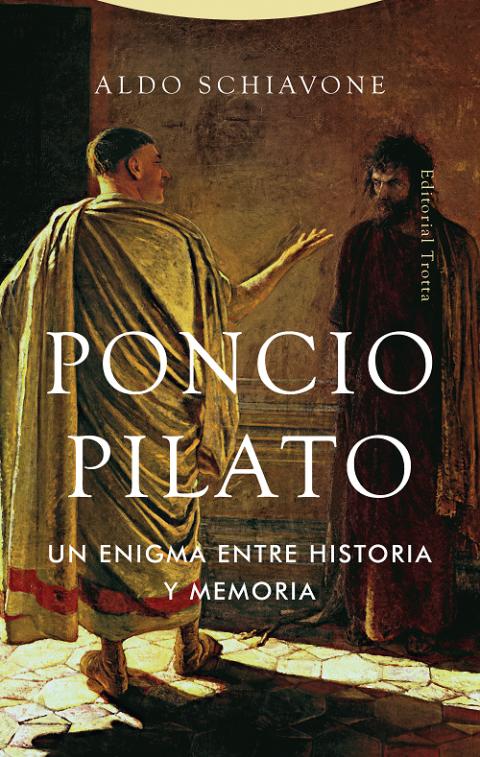 Aldo Schiavone: Poncio Pilato
