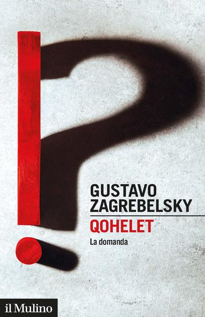 Gustavo Zagrebelsky: Qohelet
