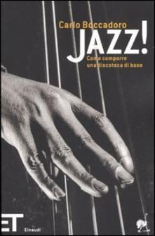 Carlo Boccadoro: Jazz!