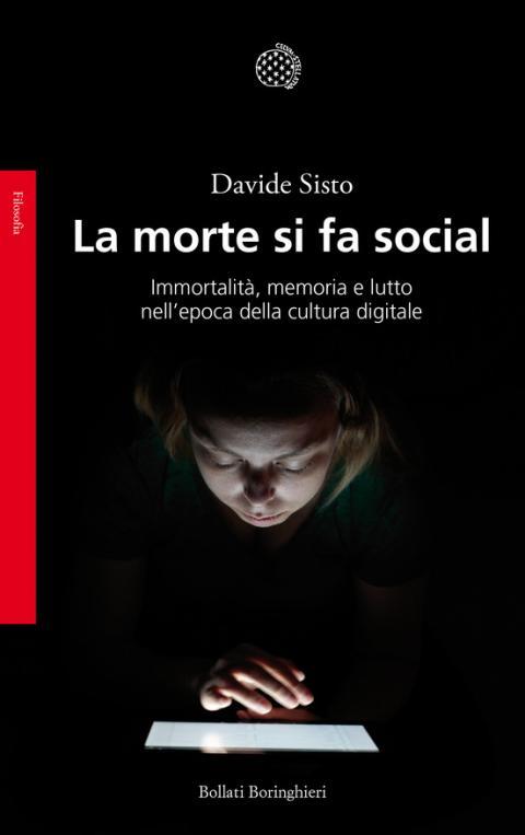 Davide Sisto: La morte si fa social