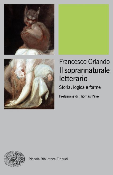 Francesco Orlando: Il soprannaturale letterario