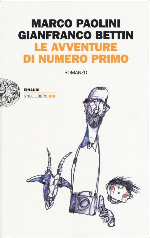 Marco Paolini, Gianfranco Bettin: Le avventure di Numero Primo