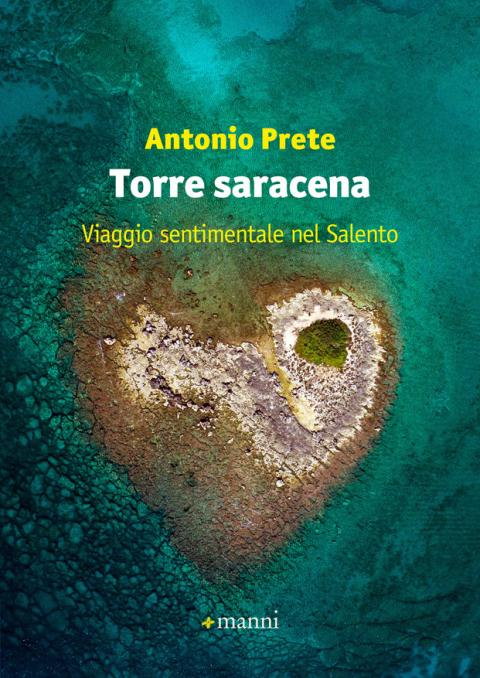 Antonio Prete: Torre saracena