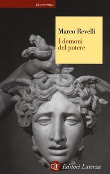 Marco Revelli: I demoni del potere