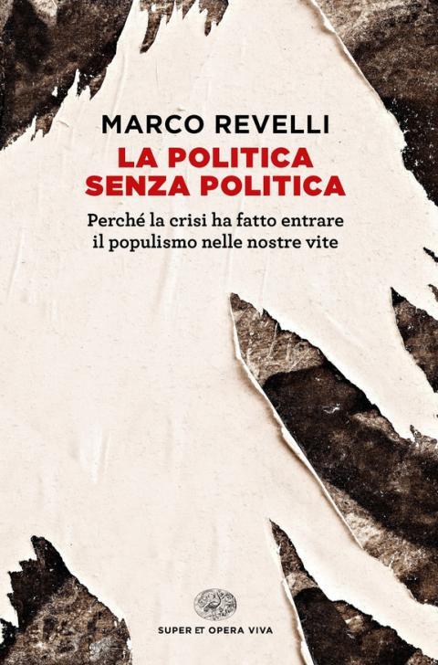 Marco Revelli: La politica senza politica