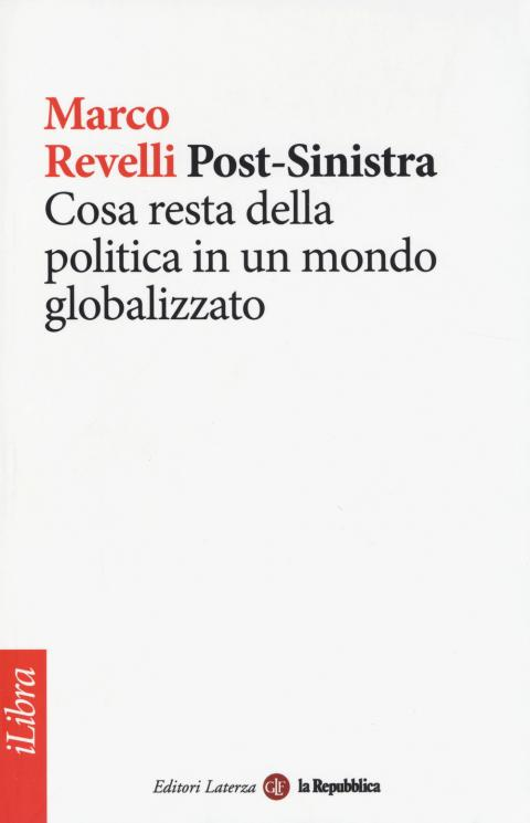 Marco Revelli: Post-Sinistra