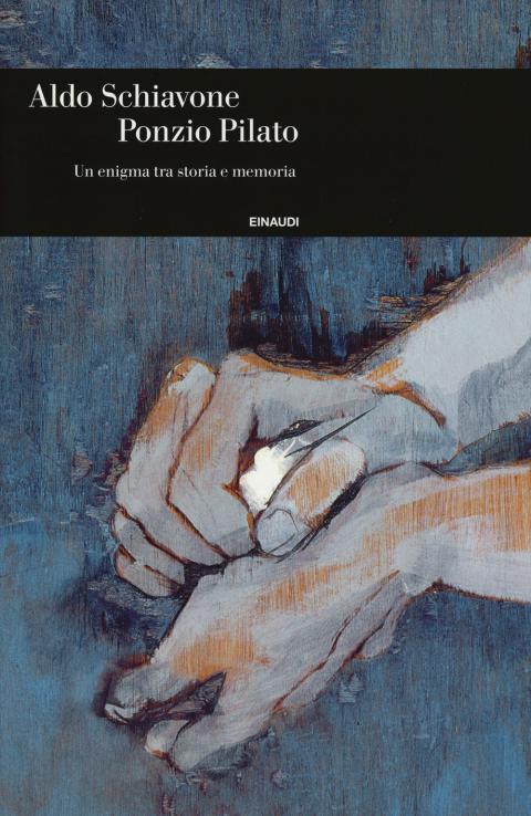 Aldo Schiavone: Ponzio Pilato