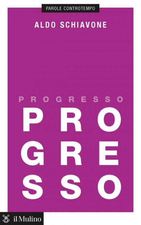 Aldo Schiavone: Progresso