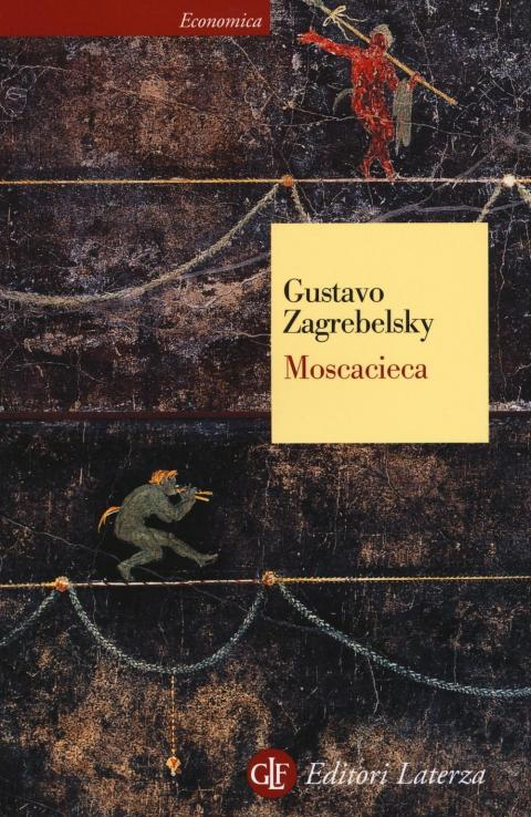Gustavo Zagrebelsky: Moscacieca