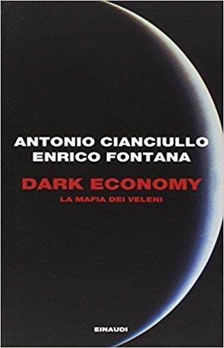 Antonio Cianciullo: Dark Economy