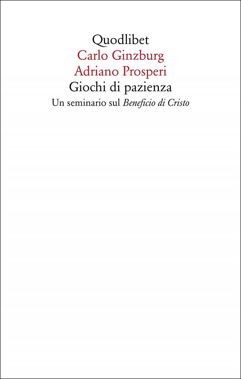 Carlo Ginzburg/Adriano Prosperi: Giochi di pazienza