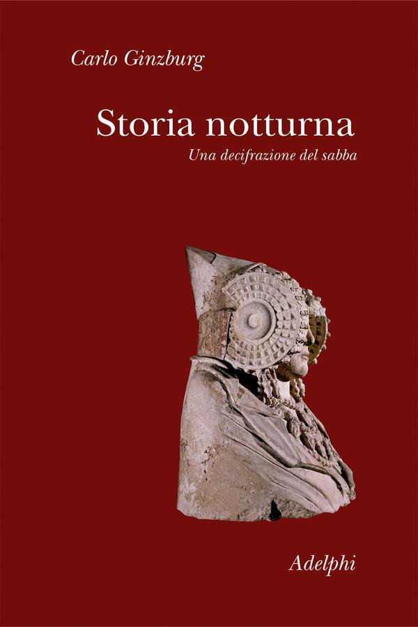 Carlo Ginzburg: Storia notturna