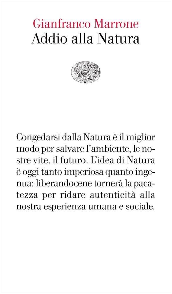 Gianfranco Marrone: Addio alla natura