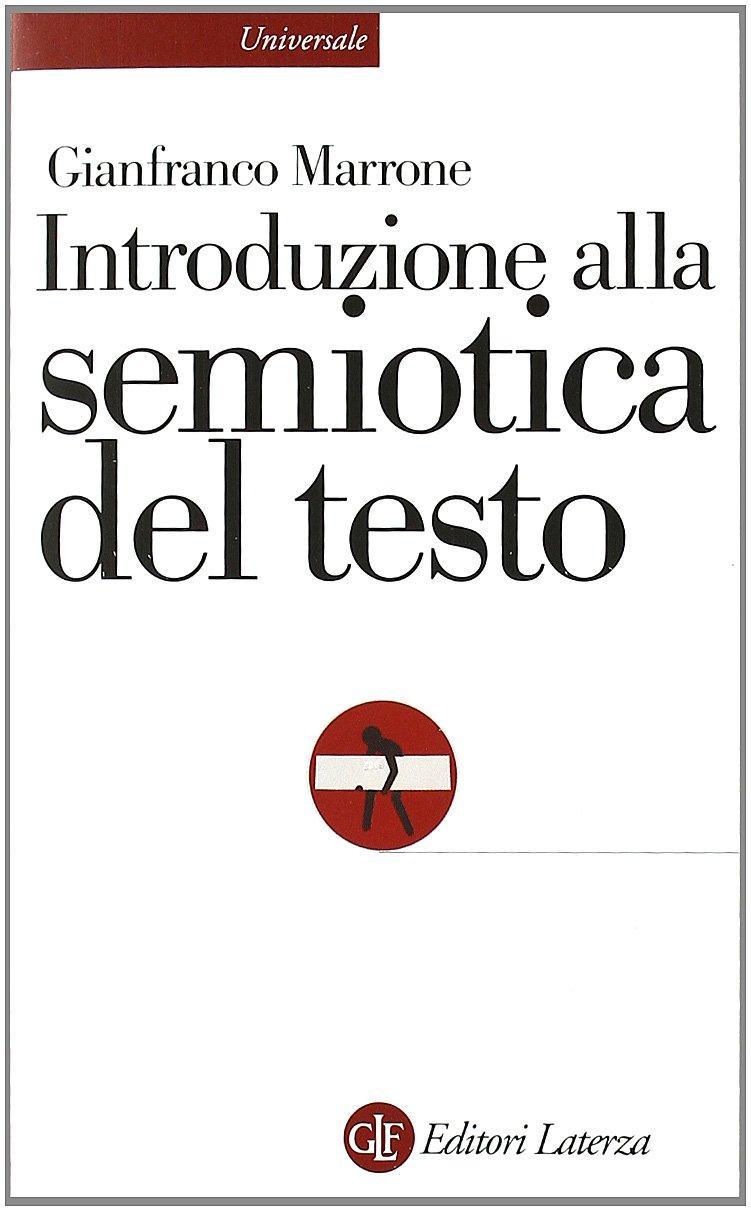 Gianfranco Marrone: Introduzione alla semiotica del testo