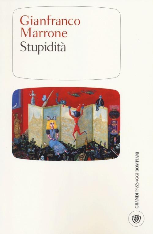 Gianfranco Marrone: Stupidità