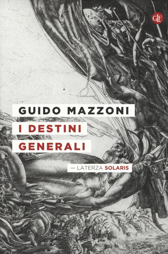 Guido Mazzoni: I destini generali