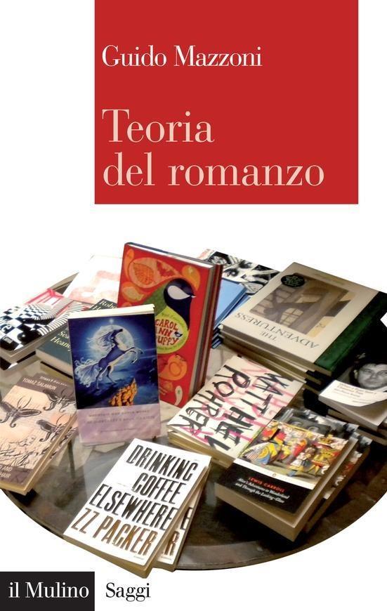 Guido Mazzoni: Teoria del romanzo