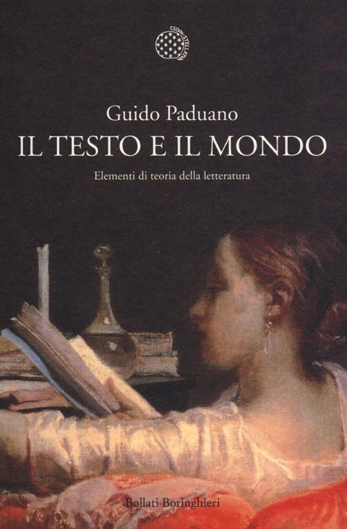Guido Paduano: Il testo e il mondo