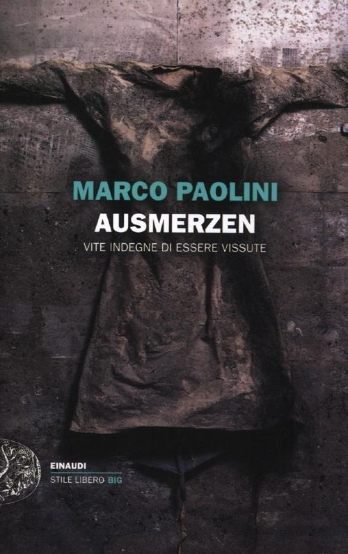 Marco Paolini: Ausmerzen