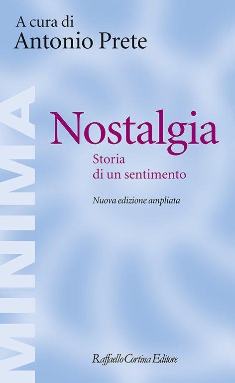 Antonio Prete: Nostalgia