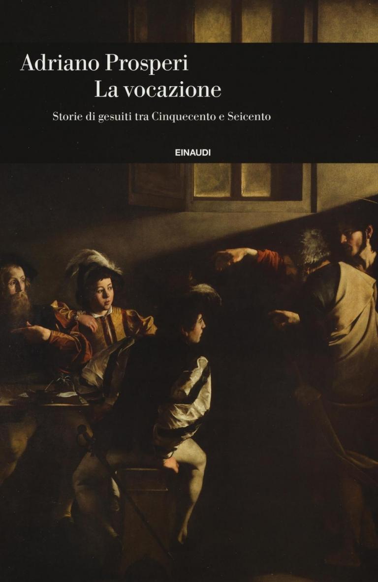Adriano Prosperi: La vocazione