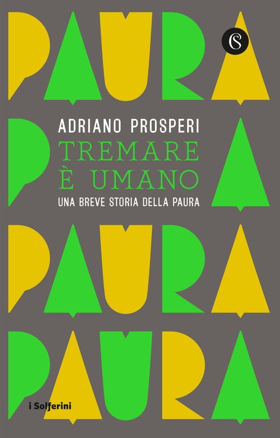 Adriano Prosepri: Tremare è umano