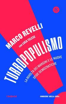 Marco Revelli: Turbopopulismo