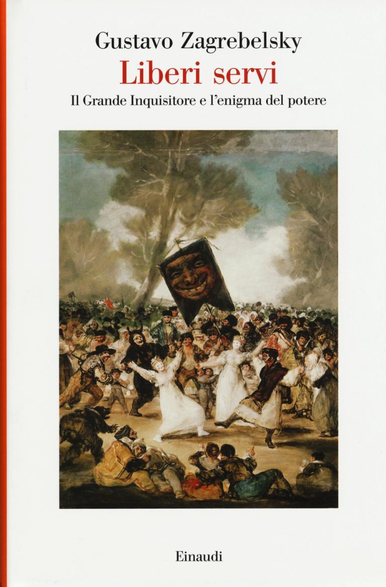 Gustavo Zagrebelsky: Liberi servi